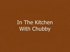 In The Kitchen With Chubby Thumb